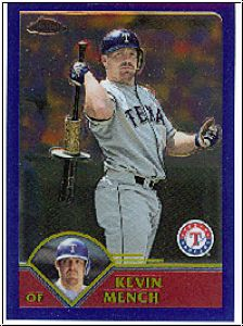 MLB 2003 Topps Chrome - No 260 - Kevin Mench