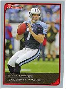 NFL 2006 Bowman - No 95 - Billy Volek