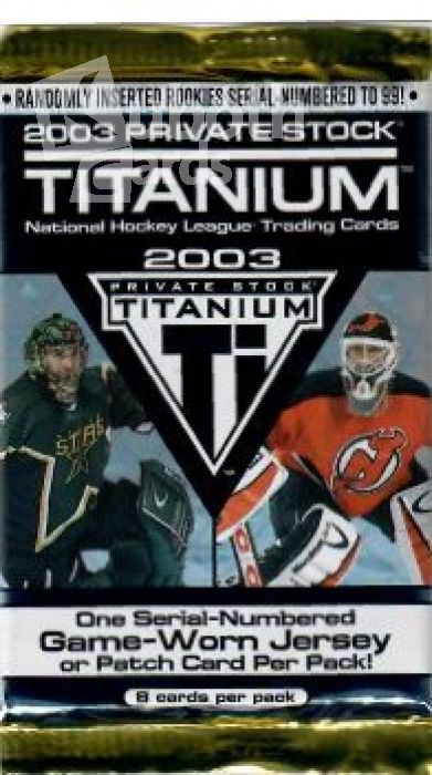 NHL 2003 Pacific Private Stock Titanium