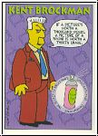 Simpsons 1993 SkyBox - No S 7 - Kent Brockman