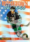 NHL 2002-03 Topps/OPC Hometown Heroes - No HHU5 - Paul Kariya