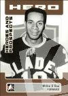 NHL 2006-07 ITG Heroes and Prospects - No 6 - Willie O'Ree